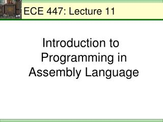 ECE 447: Lecture 11