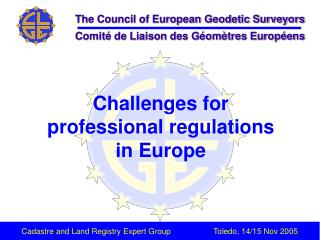 Challenges for  professional regulations  in Europe