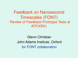 Feedback on Nanosecond Timescales (FONT) - Review of Feedback Prototype Tests at ATF(KEK)