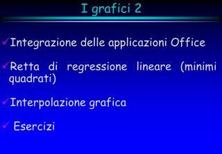 I grafici 2