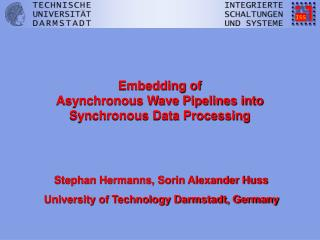 Embedding of  Asynchronous Wave Pipelines into Synchronous Data Processing
