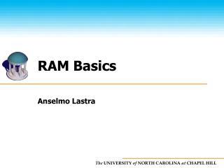 RAM Basics