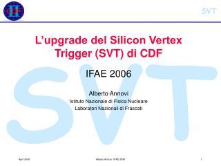 L'upgrade del Silicon Vertex Trigger (SVT) di CDF