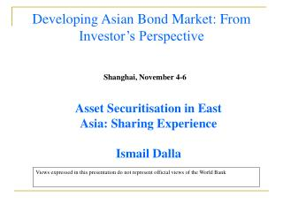 Developing Asian Bond Market: From Investor�s Perspective