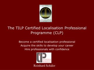 The TILP Certified Localisation Professional Programme (CLP)