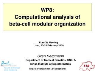 Sven Bergmann  Department of Medical Genetics, UNIL & Swiss Institute of Bioinformatics