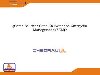 �Como Solicitar Citas En Extended Enterprise Management (EEM)?