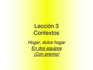 Lecci ón 3 Contextos