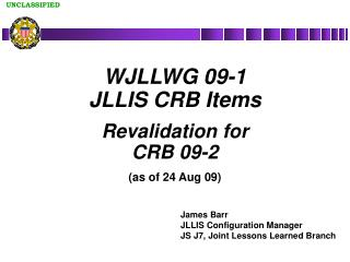 WJLLWG 09-1 JLLIS CRB Items Revalidation for CRB 09-2