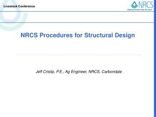 NRCS Procedures for Structural Design