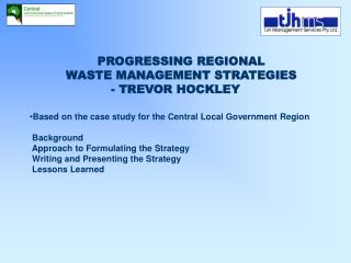 PROGRESSING REGIONAL  WASTE MANAGEMENT STRATEGIES - TREVOR HOCKLEY