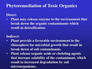 Phytoremediation of Toxic Organics Direct: