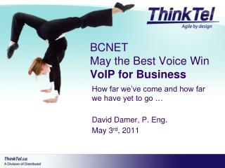 BCNET May the Best Voice Win  VoIP  for  Business