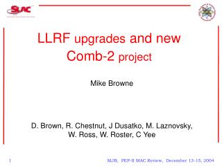 LLRF  upgrades  and new Comb-2  project