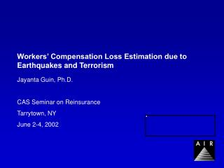 Workers' Compensation Loss Estimation due to Earthquakes and Terrorism