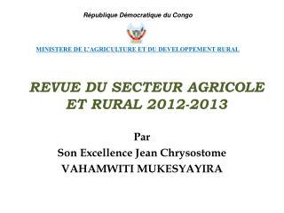 REVUE DU SECTEUR AGRICOLE ET RURAL 2012-2013