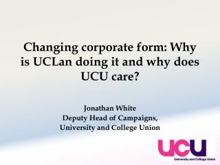 Changing corporate form: Why is UCLan doing it and why does UCU care?