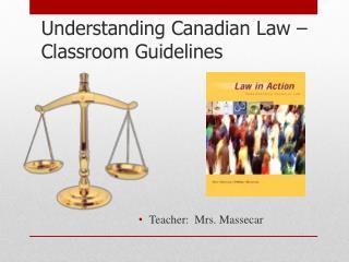 Understanding Canadian Law –  Classroom Guidelines