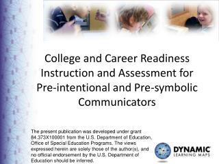 Photos of  Preintentional  Communicators