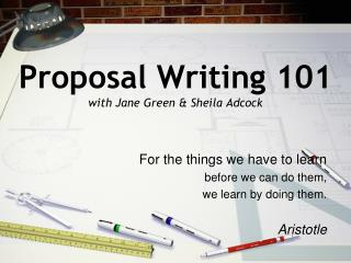 Proposal Writing 101 with Jane Green & Sheila Adcock
