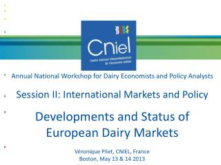Annual National Workshop for Dairy Economists and Policy  Analysts