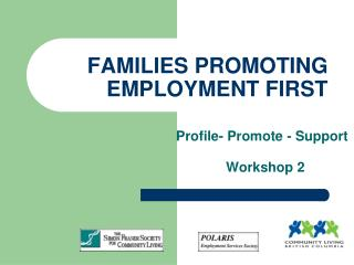 FAMILIES PROMOTING EMPLOYMENT FIRST