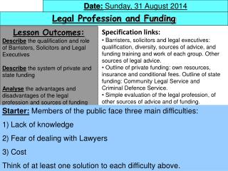 Legal Profession and Funding