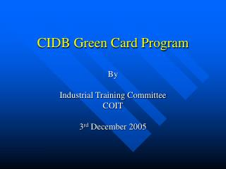 CIDB Green Card Program