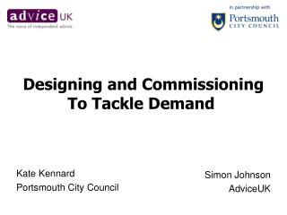 Designing and Commissioning To Tackle Demand