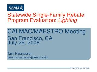 Statewide Single-Family Rebate Program Evaluation:  Lighting