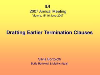 Drafting Earlier Termination Clauses     Silvia Bortolotti Buffa Bortolotti  Mathis Italy