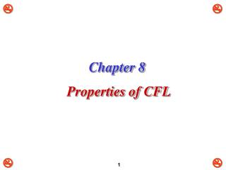 Chapter 8  Properties of CFL