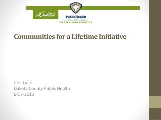 Communities for a Lifetime Initiative