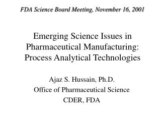 Emerging Science Issues in Pharmaceutical Manufacturing: Process Analytical Technologies