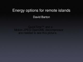 Energy options for remote islands