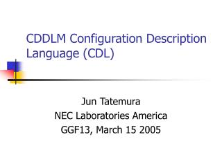 CDDLM Configuration Description Language (CDL)