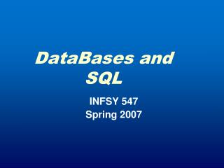 DataBases and           SQL