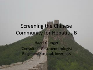 Screening the Chinese Community for Hepatitis B