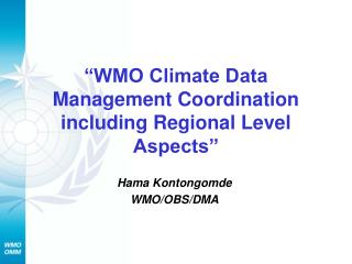 �WMO Climate Data Management Coordination including Regional Level Aspects�