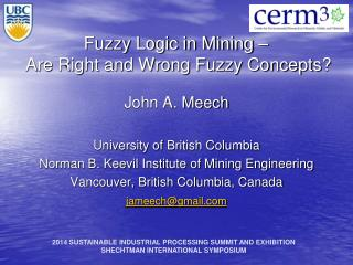 Fuzzy Logic in Mining –  Are Right and Wrong Fuzzy Concepts ?