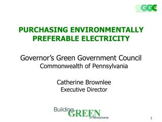 PURCHASING ENVIRONMENTALLY PREFERABLE ELECTRICITY