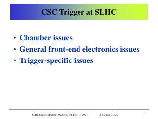 CSC Trigger at SLHC