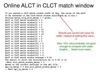 Online ALCT in CLCT match window