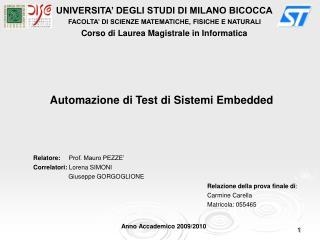 UNIVERSITA' DEGLI STUDI DI MILANO BICOCCA FACOLTA' DI SCIENZE MATEMATICHE, FISICHE E NATURALI