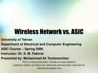 Wireless Network vs. ASIC