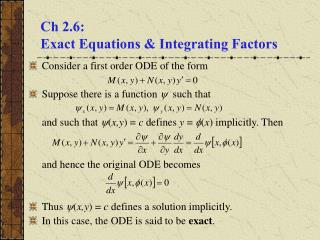 Ch 2.6:  Exact Equations  Integrating Factors