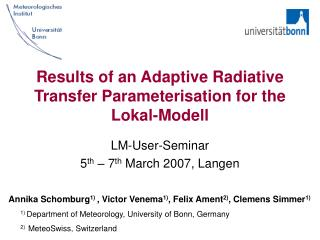 Results of an Adaptive Radiative Transfer Parameterisation for the Lokal-Modell