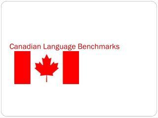 Canadian Language Benchmarks