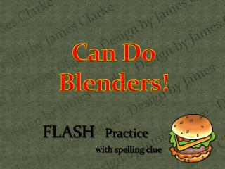 Can Do  Blenders!