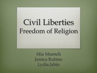 Civil Liberties Freedom of Religion